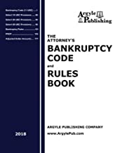 2018 Attorney's Bankruptcy Code and Rules Book