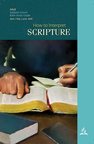 How To Interpret Scripture - Adult Bible Study Guide 2Q 2020 (English Edition)