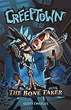 The Bone Taker (Creeptown)