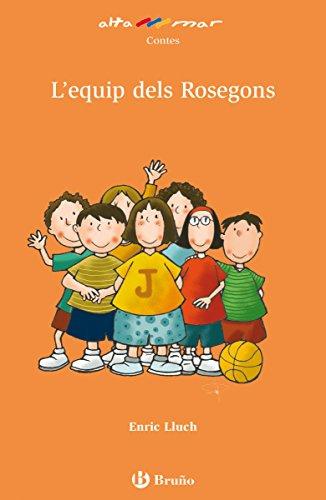 L'equip dels Rosegons (Valencià) (Valencià - Bruño - Altamar) (Catalan