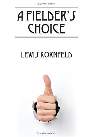 A Fielder's Choice