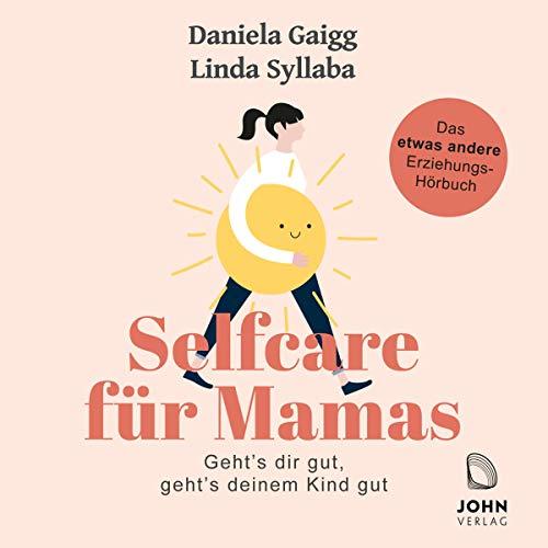 Couverture de Selfcare für Mamas