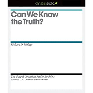 Can We Know the Truth? audiobook cover art
