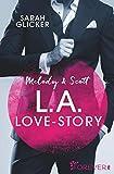 Melody & Scott – L.A. Love Story: Roman (Pink Sisters, Band 1)