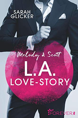 Melody & Scott – L.A. Love Story: Roman (Pink Sisters, Band 1)