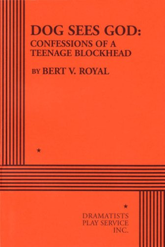 Dog Sees God: Confessions of a Teenage Blockhead - Acting Edition (Acting Edition for Theater Productions)