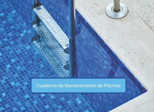 Cuaderno de Mantenimiento de Piscinas: Cuaderno de Mantenimiento de Piscinas por completar