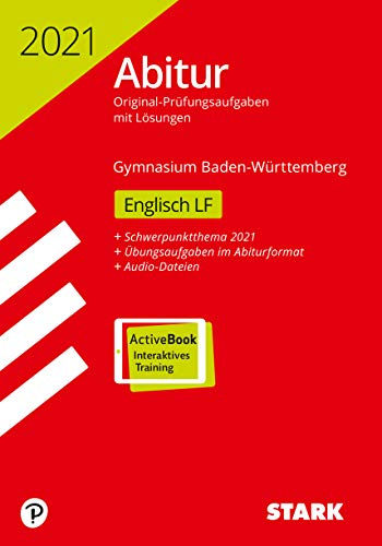 STARK Abiturprüfung BaWü 2021 - Englisch Leistungsfach (STARK-Verlag - Abitur-Prüfungen)