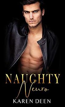 Naughty Neuro by [Karen Deen]