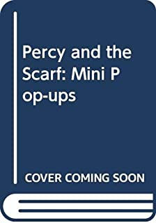 Percy, the small engine, and the scarf: A pop-up book (Railway series pop-up books)