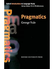 Pragmatics (Oxford Introduction to Language Study Series)