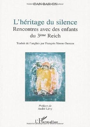 Lhéritage du silence : Rencontres avec des enfants du 3e Reich