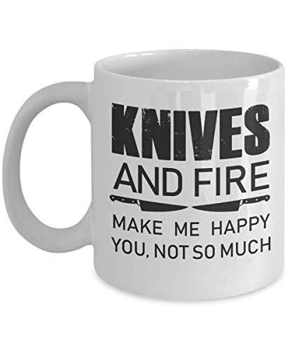 Proud Chefs Mug Knives and Fire Make Me Happy You, Not So Much Funny Gift Idea