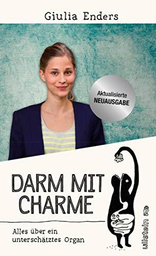 Buchseite und Rezensionen zu 'Darm mit Charme: Alles über ein unterschätztes Organ - aktualisierte Neuauflage' von Giulia Enders