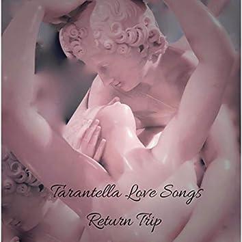 Tarantella Love Songs