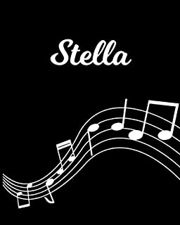Stella: Sheet Music Note Manuscript Notebook Paper | Personalized Custom First Name Initial S | Musician Composer Instrument Composition Book | 12 ... Guide | Create Compose & Write Creative Songs