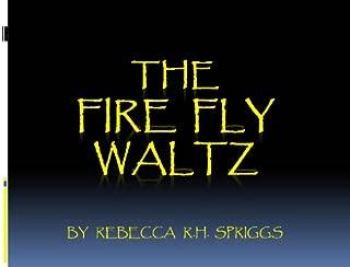 The Firefly Waltz