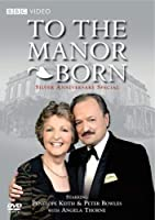 To the Manor Born: Silver Wedding Anniversary [DVD] [Import]