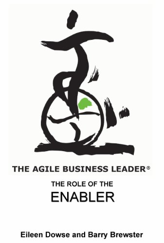 The Agile Business Leader - The Role of the Enabler (The Agile Business Leader Series Book 5) (English Edition)