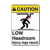 安全標識-注意-ヘッドルームの負傷が少ない場合があります。インチ金属錫サインUV保護および耐候性、通知警告サイン