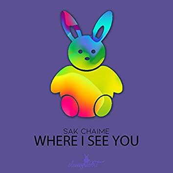 Where I See You