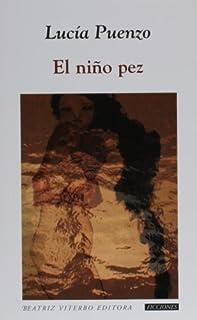 El nino pez (Spanish Edition)