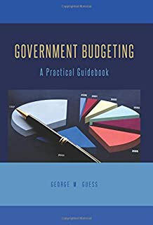 Government Budgeting: A Practical Guidebook