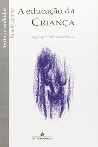 Educação da Criança Segundo a Ciência Espiritual - Coleção Textos Escolhidos