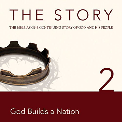 The Story Audio Bible - New International Version, NIV: Chapter 02 - God Builds a Nation cover art