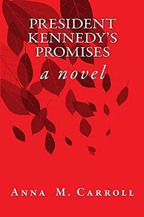 President Kennedy's Promises