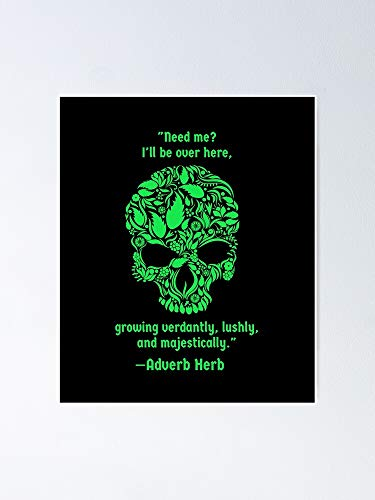 Zz Adverb Herb Green Skull Poster - For Home And Office Decor Or Gift For Your Love, Bedroom Decor, Kitchen Living Room Decor.