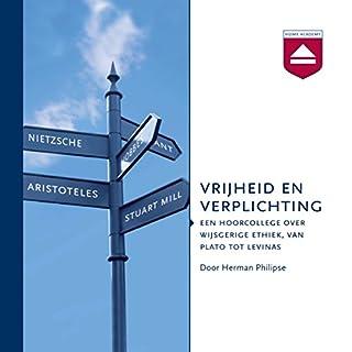 Vrijheid en verplichting: Een hoorcollege over grote denkers over de wijsgerige ethiek Titelbild