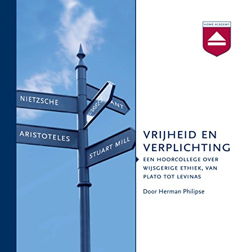 Vrijheid en verplichting: Een hoorcollege over grote denkers over de wijsgerige ethiek                   By:                                                                                                                                 Herman Philipse                               Narrated by:                                                                                                                                 Herman Philipse                      Length: 8 hrs and 42 mins     Not rated yet     Overall 0.0