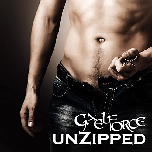 Unzipped Audiobook By Gaelforce cover art