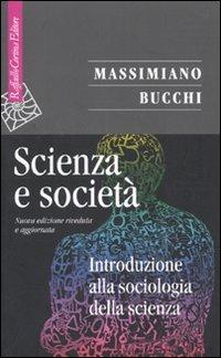 Scienza e società. Introduzione alla sociologia della scienza