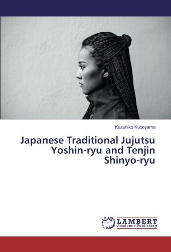 Japanese Traditional Jujutsu  Yoshin-ryu and Tenjin Shinyo-ryu