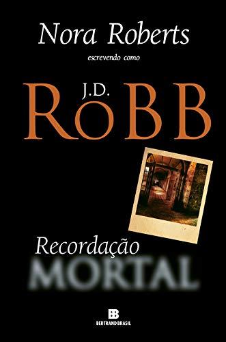 Recordação mortal (Portuguese Edition)