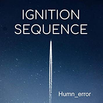 Ignition Sequence