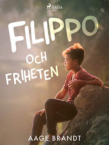 Filippo och friheten (Swedish Edition)