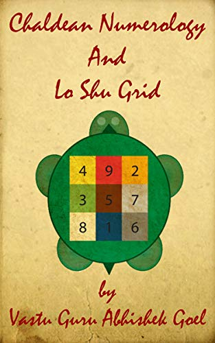 Chaldean Numerology and Lo Shu Grid: Best Book on Numerology
