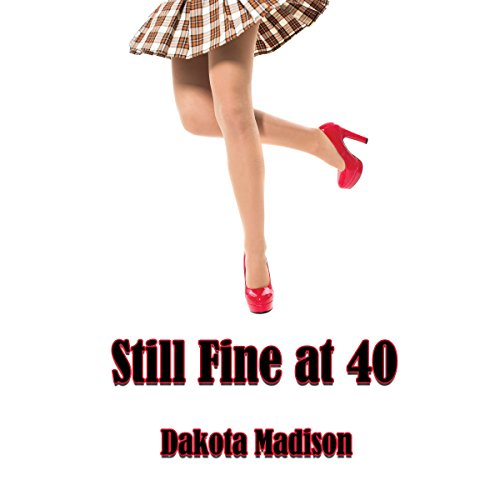 Still Fine at Forty cover art