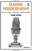 راديو modernism: literature ، ethics و The BBC ، 1922–1938