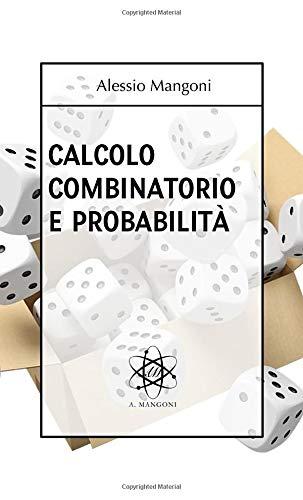 Calcolo combinatorio e probabilità