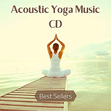 Acoustic Yoga Music CD Best Sellers
