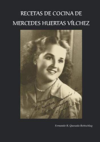 Recetas de cocina de Mercedes Huertas Vílchez