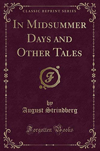 In Midsummer Days and Other Tales (Classic Reprint)