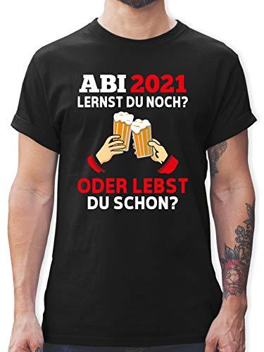 Abi & Abschluss - ABI 2021 - Lernst du noch oder lebst du Schon? - L - Schwarz - abi 2019 Geschenk - L190 - Tshirt Herren und Männer T-Shirts