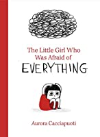 Little Girl Who Was Afraid of Everything