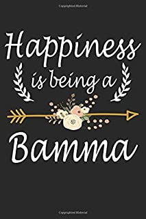 Happiness Is Being A Bamma: Cute Lined Notebook