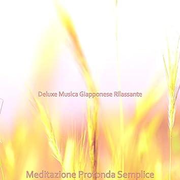 Meditazione Profonda Semplice